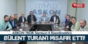 ASKON Bülent Turan'ı Misafir Etti