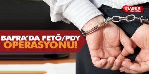Bafra'da FETÖ Operasyonu! Tutuklamalar Var!
