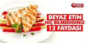 Beyaz Etin Bilmediğiniz 12 Faydası