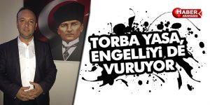 TORBA YASA, ENGELLİYİ DE VURUYOR