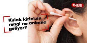 Kulak kirinizin rengi ne anlama geliyor?
