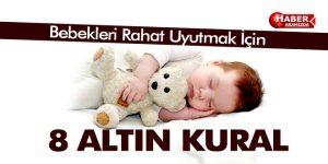 Bebekleri Rahat Uyutmak İçin 8 Altın Kural