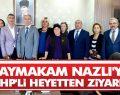 Kaymakam Nazlı'ya MHP'li heyetten ziyaret