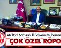 AK Parti Samsun İl Başkanı Muharrem Göksel ile  ÇOK ÖZEL RÖPORTAJ