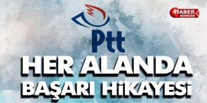 PTT'den Her Alanda Başarı Hikayesi