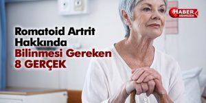 Romatoid Artrit Hakkında Bilinmesi Gereken 8 Gerçek