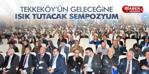 Tekkeköy'ün tarihine ışık tutacak Sempozyum