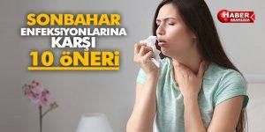 SONBAHAR ENFEKSİYONLARINA KARŞI 10 ÖNERİ