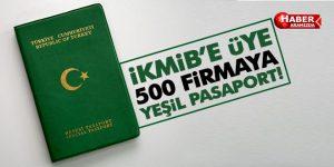İKMİB'e üye 500 firmaya yeşil pasaport