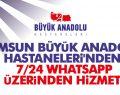 Samsun Büyük Anadolu Hastaneleri'nden 'Doktorum WhatsApp Danışma Hattı'