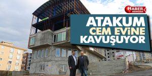 Atakum Belediyesinden Cem Evi inşaatı