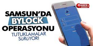 Samsun'da BYLOCK Operasyonuna Tutuklama
