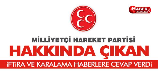 MHP Hakkında Çıkan İftira ve Karalama Kampanyasına Cevap Verdi