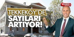 Tekkeköy'de bayanların tesisi artıyor