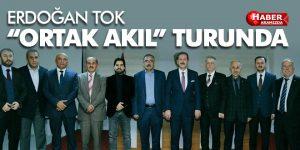 Erdoğan Tok'tan 'ortak akıl' turu