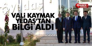Vali Osman Kaymak YEDAŞ'ı Ziyaret Ederek Bilgi Aldı
