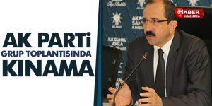 Samsun AK Parti Grup Toplantısı'nda kınama!