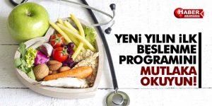 Yeni Yılın İlk Beslenme Programını Mutlaka Okuyun