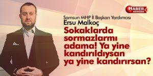 MHP Samsun İl Başkan Yardımcısı Ersu Malkoç Basın Açıklamasında Bulundu
