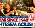 GEMİ SİNCE 1948 MUHTEŞEM BİR GECE İLE AÇILDI