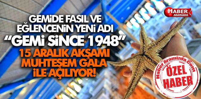 SAMSUN'DA GEMİDE FASIL'IN YENİ ADI GEMi SiNCE 1948