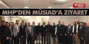 MHP'den MÜSİAD'a ziyaret