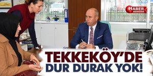 Başkan Togar, 'Tekkeköy için dur durak bilmeden birlikte çalışıyoruz'