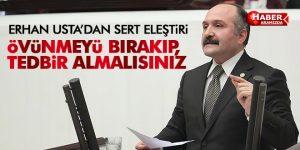 USTA 'ÖVÜNMEYİ BIRAKIP, TEDBİR ALMALISINIZ'