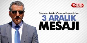 VALİ KAYMAK'IN '3 ARALIK DÜNYA ENGELLİLER GÜNÜ' MESAJI