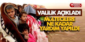 Valilik Açıkladı! Yabancı Uyruklu Vatandaşlara Ne Kadar Yardım Yapıldı