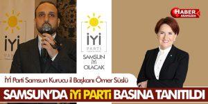 Samsun'da İYİ Parti Basına Tanıtıldı