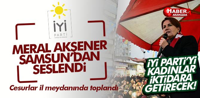 İYİ Parti genel Başkanı Meral Akşener Samsun İl Binasını Açtı
