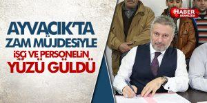Ayvacık Belediyesi'de işçi ve personele Zam!