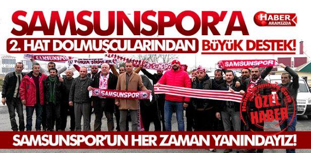 Samsunspor'a 2. Hat Dolmuşcularından Büyük Destek!