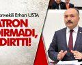 ERHAN USTA 'PATRON ÇILDIRMADI, ÇILDIRTTI'