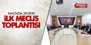 Havza 2018'in İlk Meclis Toplantısını Yaptı