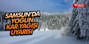 Samsun'da Yoğun Kar Yağışı Uyarısına Dikkat!