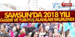 Samsun'da 2018 Yılı Toplantı ve Gösteri Yürüyüşü Yer ve Güzergahları