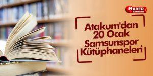 Atakum'dan 20 Ocak Samsunspor Kütüphaneleri