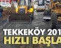 Tekkeköy Belediyesi 2018 yılına hızlı başladı