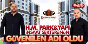 H.M. Park Yapı İnşaat Samsun'a yeni bir soluk getirdi