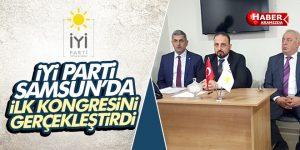 İYİ Parti Samsun'da ilk kongresini yaptı