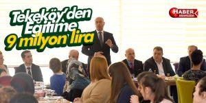 Tekkeköy'de Eğitime 9 milyon lira
