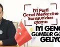 İYİ Parti Genel Merkezi'ne Samsun'dan atama