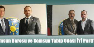 Samsun Barosu ve Samsun Tabip Odası İYİ Parti'de