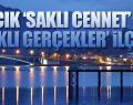 AYVACIK 'SAKLI GERÇEKLER' İLÇESİ