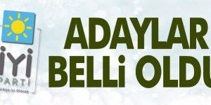 İYİ PARTİ'DE ADAYLAR BELLİ OLDU