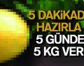 5 Dakikada Hazırla 5 Günde 5 Kg Ver!