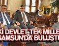 İKİ DEVLET TEK MİLLET SAMSUN'DA BULUŞTU