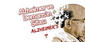 Alzheimer ve Demans'ın Şifası